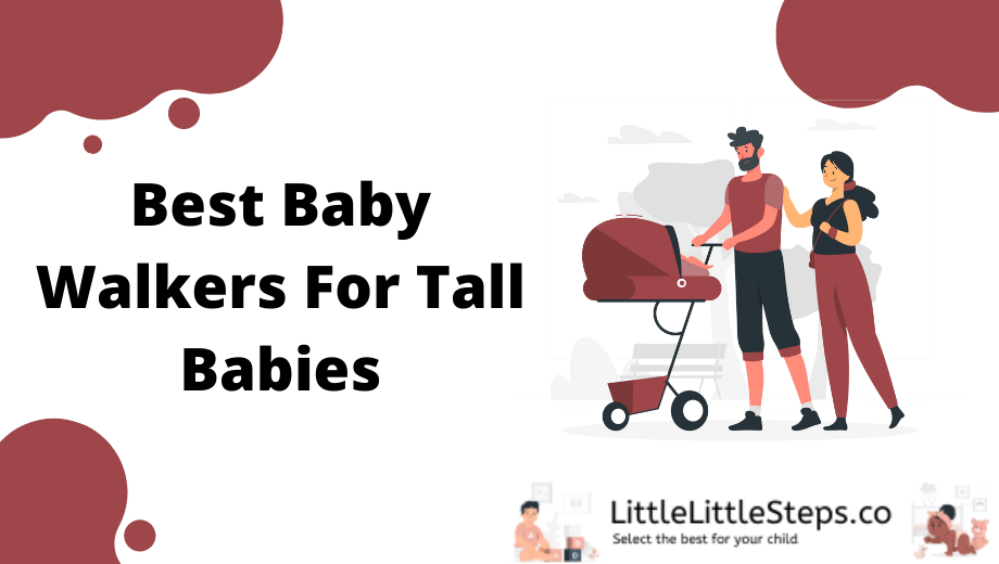 best walkers for tall babies